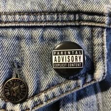 PARENTAL ADVISORY button 25mm 1inch