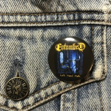ENTOMBED button Left Hand Path 32mm 1.25inch