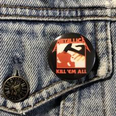 METALLICA button Kill'em All 32mm 1.25inch