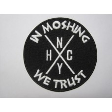 IN MOSHING WE TRUST patch embroidered
