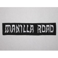 MANILLA ROAD patch embroidered