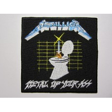 METALLICA patch embroidered Metal Up Your Ass