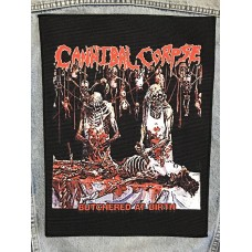 CANNIBAL CORPSE back patch printed Butchered At Birth