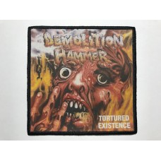 DEMOLITION HAMMER patch printed Tortured Existence