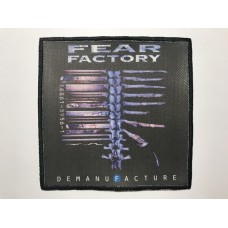 FEAR FACTORY patch printed Demanufacture