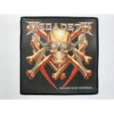 MEGADETH patch printed Killing Is My Business... and Business Is Good!