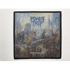 POWER TRIP patch printed Nightmare Logic