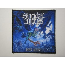 SUICIDAL ANGELS patch printed Dead Again