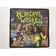 MUNICIPAL WASTE patch printed The Art of Partying