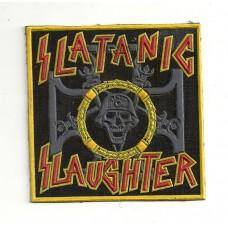 SLATANIC SLAUGHTER patch rubber Slayer